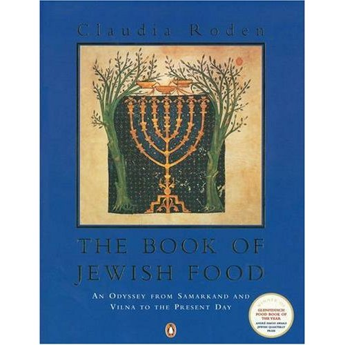 Claudia Roden's The Book of Jewish Food – an encyclopedic look at Jewish cooking down the ages.