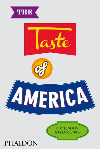 The Taste of America, by Colman Andrews