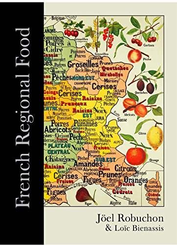 French Regional Food, by Joël Robuchon and Loïc Bienassis