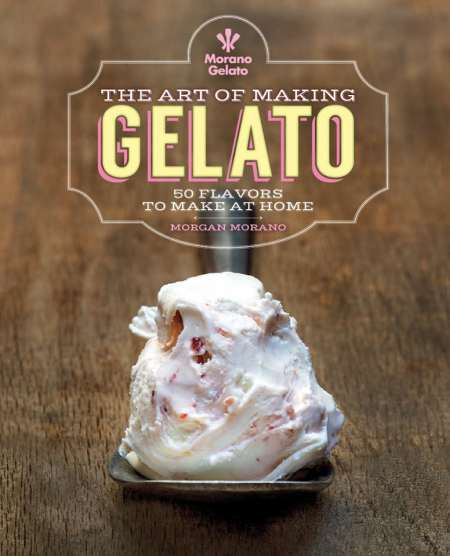 The Art of Making Gelato, by Morgan Morano