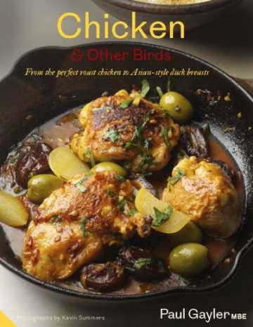 Chicken & Other Birds, by Paul Gayler