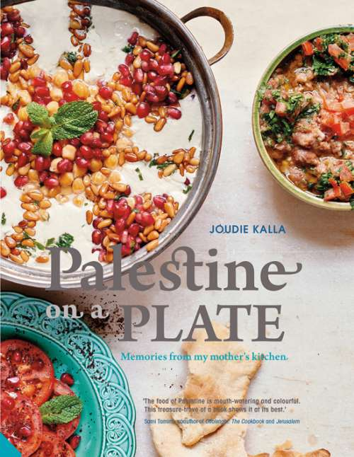 Palestine on a Plate, by Joudie Kalla