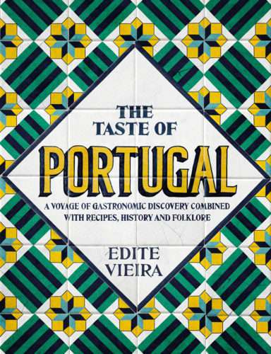 The Taste of Portugal, Edite Vieira